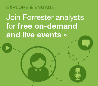 Forrester's Free On-Demand And Live Events